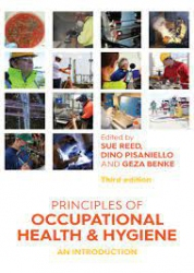 Principles of Occupational Health and Hygiene an introduction