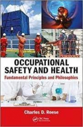 Occupationan safety and health :fundamental principles and  philosophies